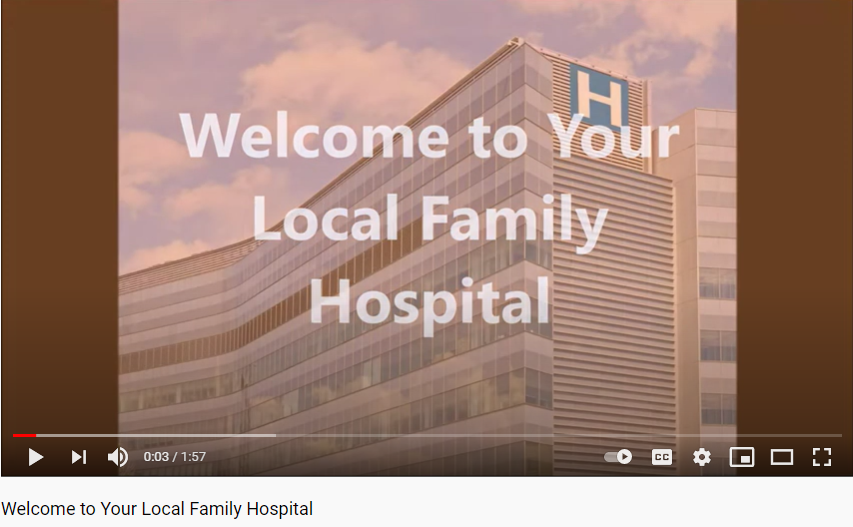 WELCOME TO YOUR LOCAL FAMILY HOSPITAL