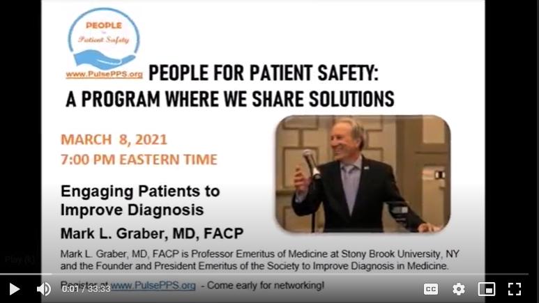 March 8, 2021, Mark Graber MD, FACP Diagnostic Errors