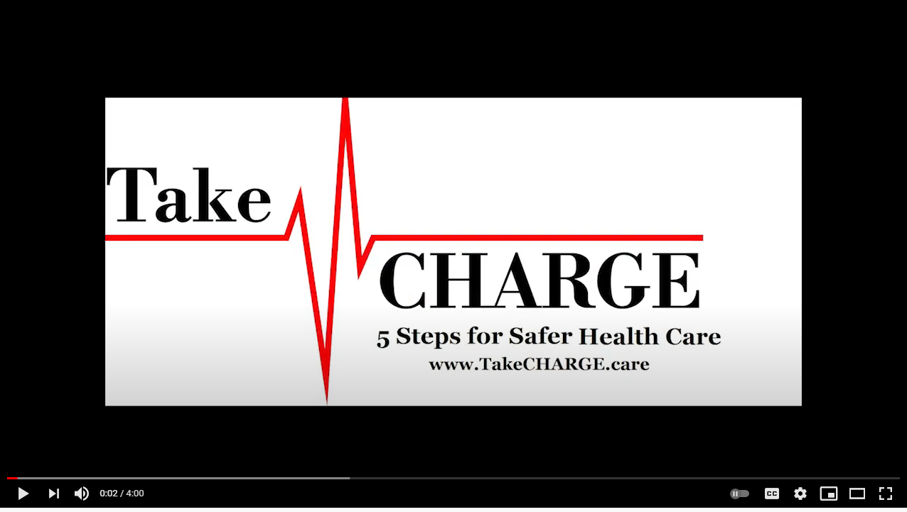 TakeCHARGE 5 Steps to Safer Health Care Kick Off 2021